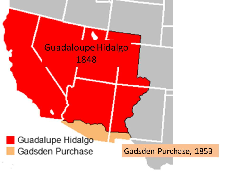 Guadaloupe Hidalgo 1848 Gadsden Purchase, 1853