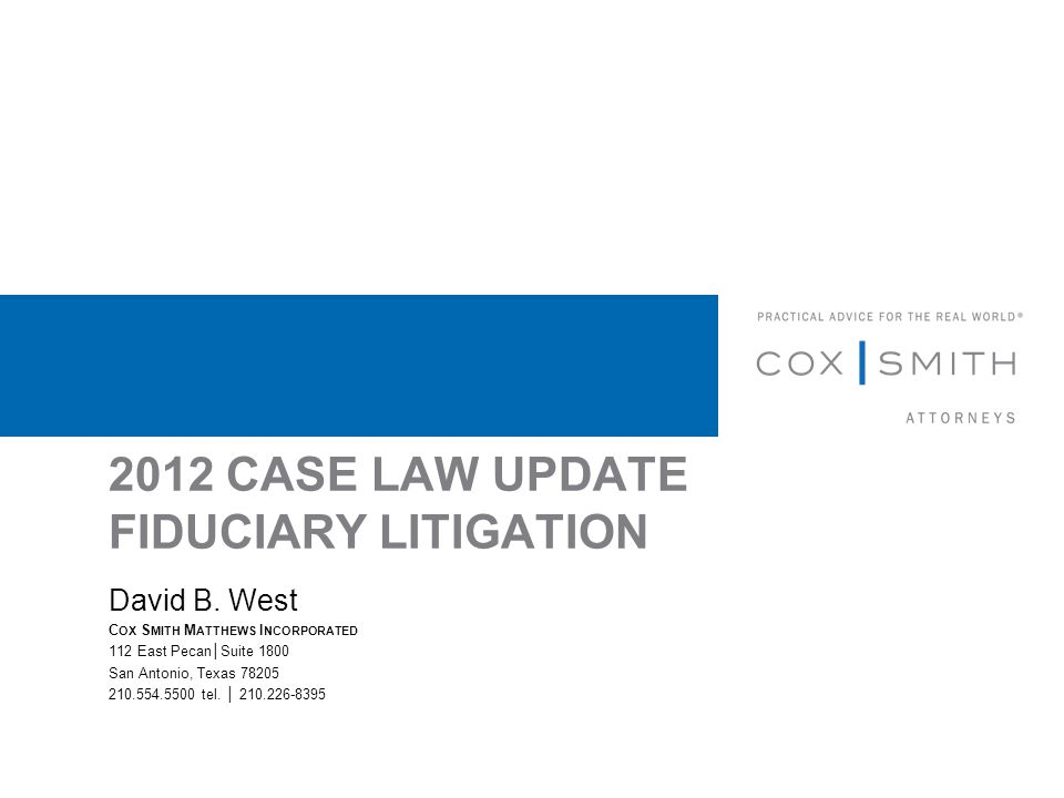 2012 CASE LAW UPDATE FIDUCIARY LITIGATION David B.