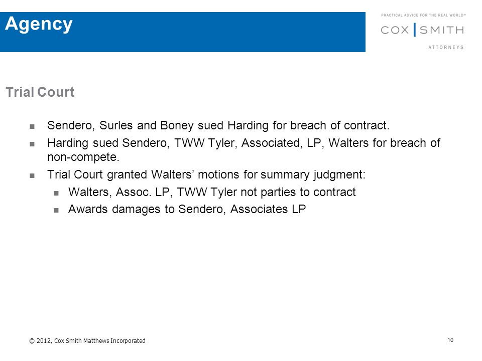 Trial Court Sendero, Surles and Boney sued Harding for breach of contract.