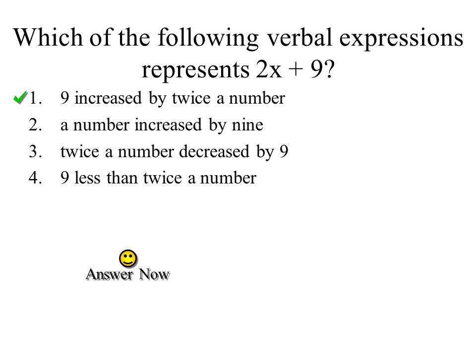 Which of the following verbal expressions represents 2x + 9.