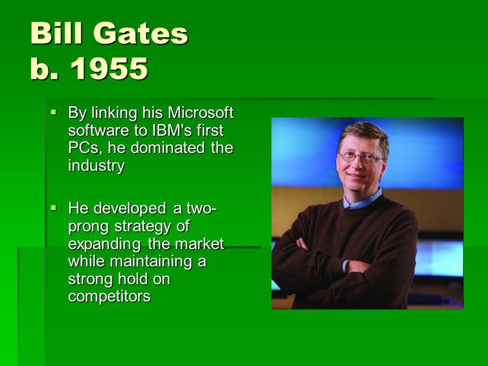Bill Gates b.