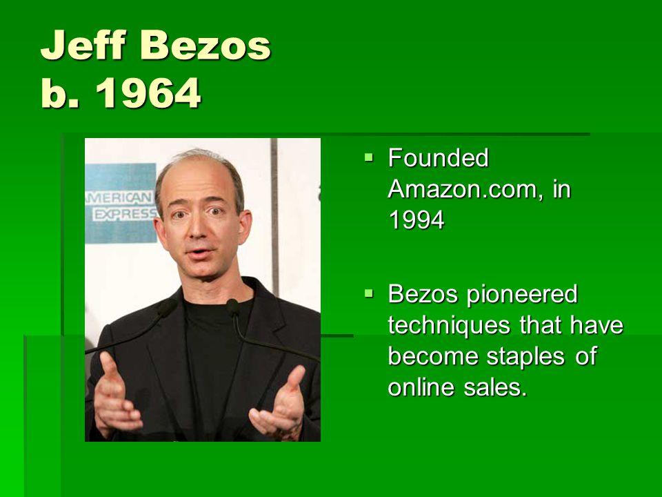 Jeff Bezos b.