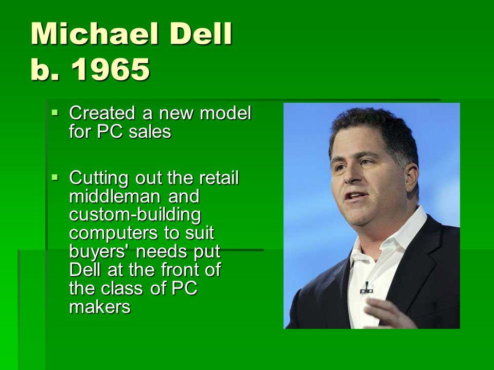 Michael Dell b.