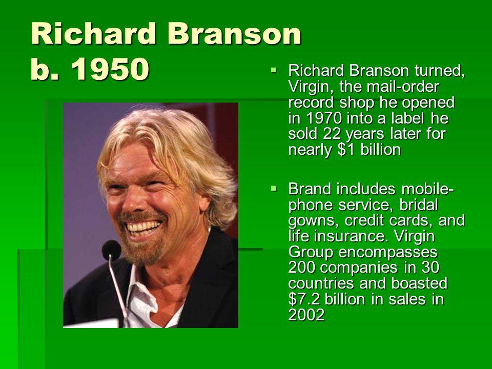 Richard Branson b.