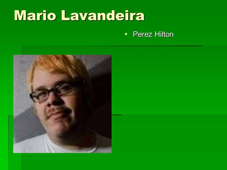 Mario Lavandeira  Perez Hilton