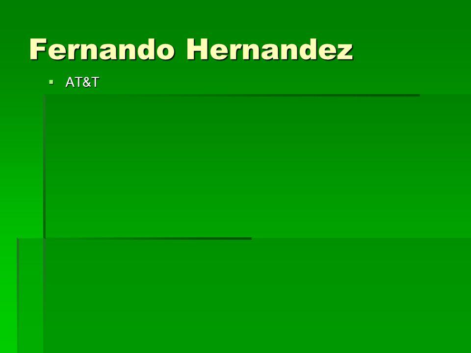 Fernando Hernandez  AT&T