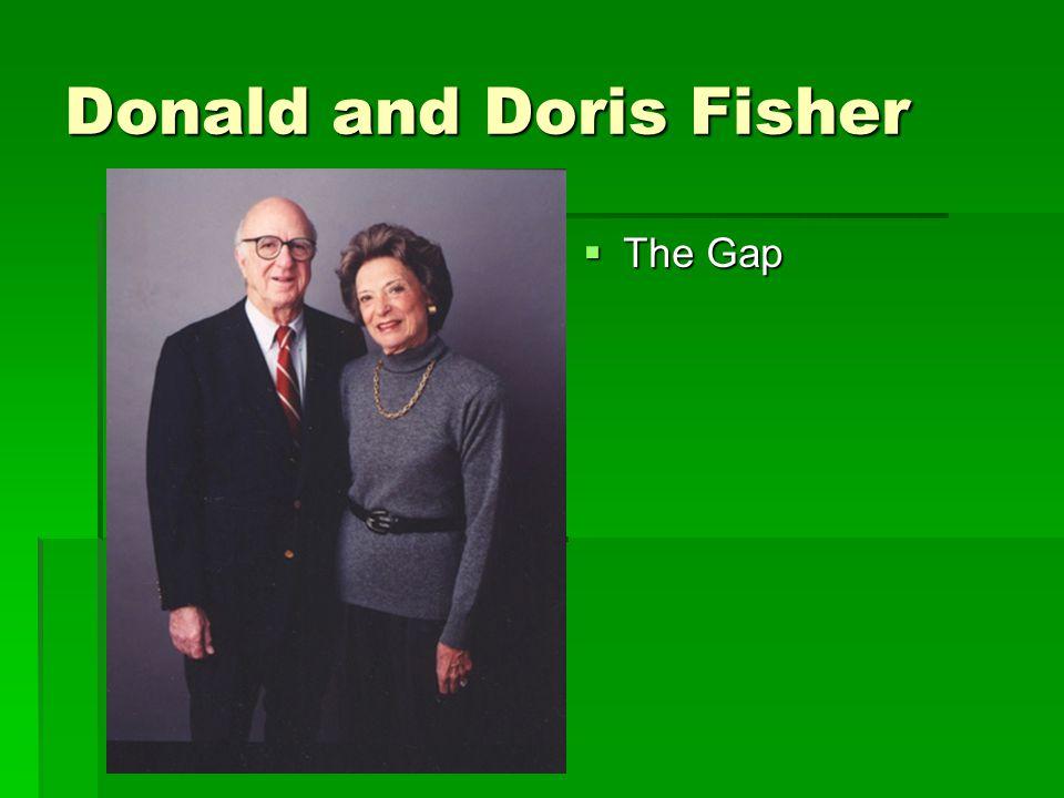 Donald and Doris Fisher  The Gap