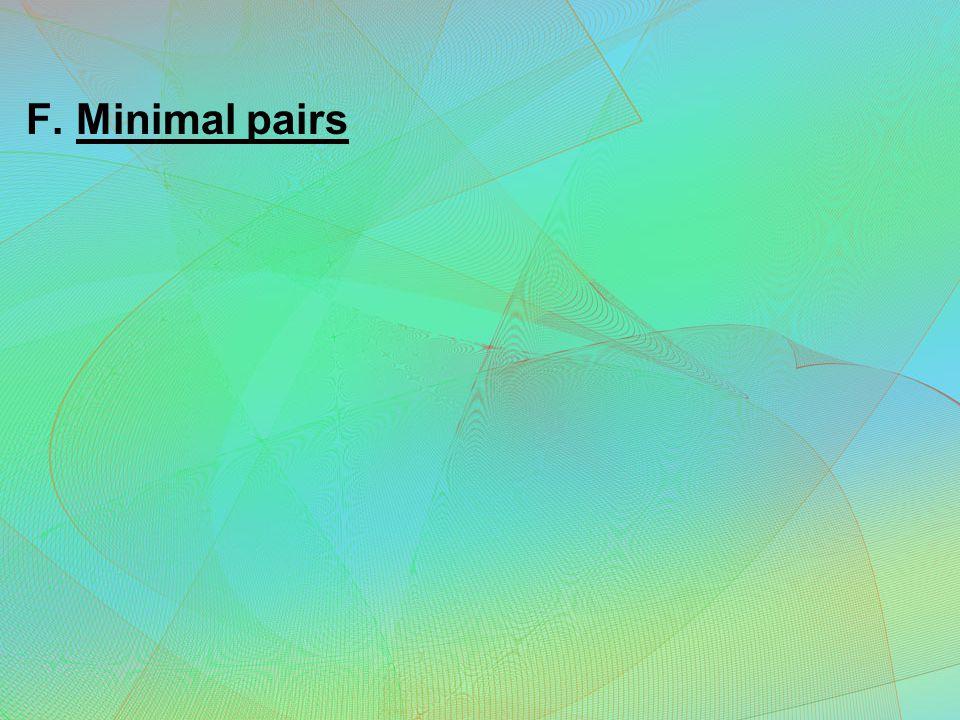 F. Minimal pairs