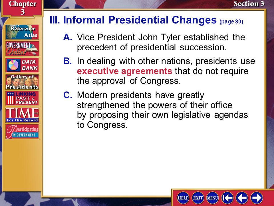 Section 3-8 III.Informal Presidential Changes (page 80) Describe the president's changing role in developing legislation during modern times.