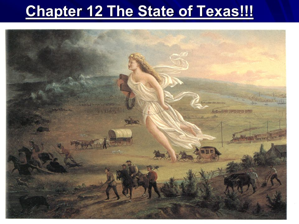 Chapter 12 The State of Texas!!!