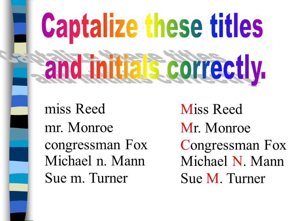 miss Reed mr. Monroe congressman Fox Michael n. Mann Sue m.