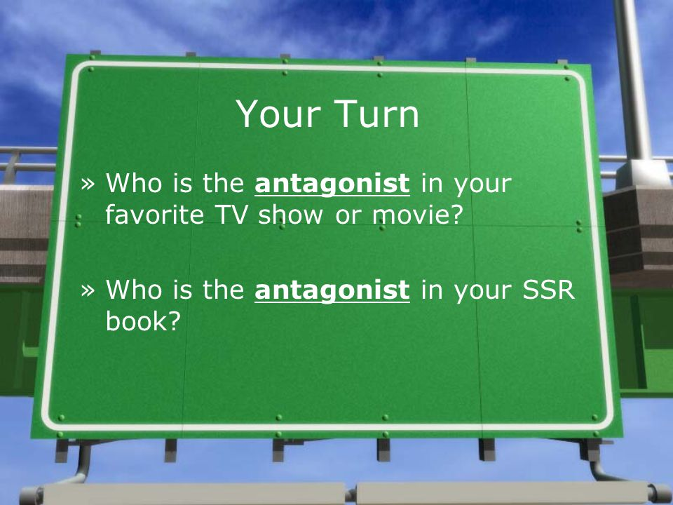 Your Turn »Who is the antagonist in your favorite TV show or movie.