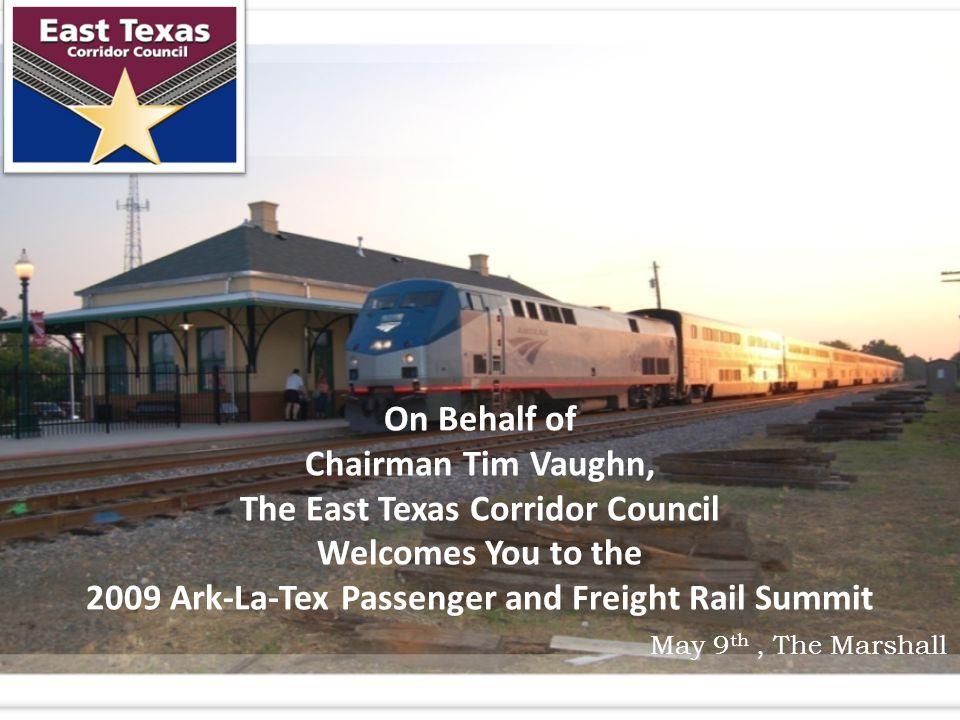 Planning: Exceptional Opportunity for Intermodal Air/Rail Station at Texarkana Source: Arkansas State Representative Steve Harrelson