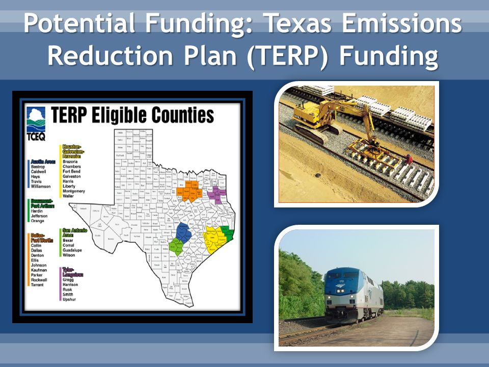 Potential Funding: Texas Emissions Reduction Plan (TERP) Funding