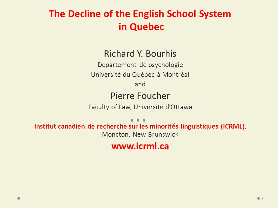 The Decline of the English School System in Quebec Richard Y.