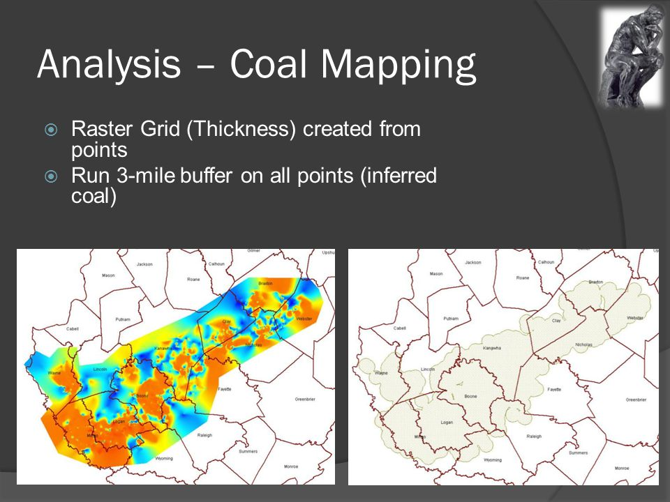 Analysis – Coal Mapping  Raster Grid (Thickness) created from points  Run 3-mile buffer on all points (inferred coal)
