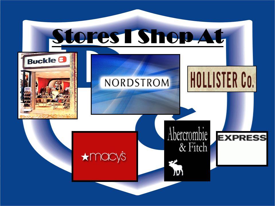 Stores I Shop At