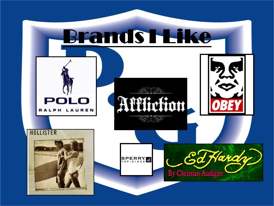 Brands I Like