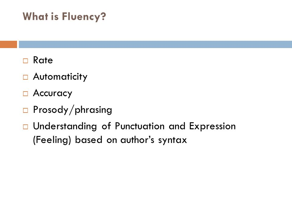 Fluency Teaching Guidelines (pp.266)  Text selection is CRITICAL.
