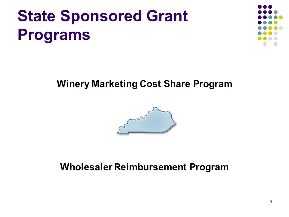 9 State Sponsored Grant Programs Winery Marketing Cost Share Program Wholesaler Reimbursement Program
