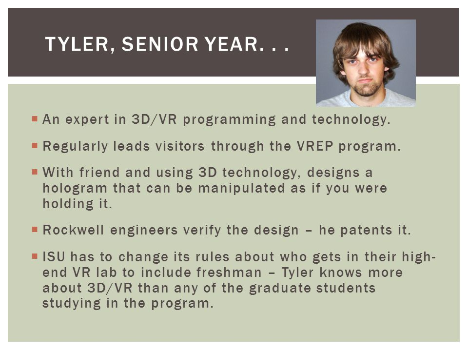  An expert in 3D/VR programming and technology.
