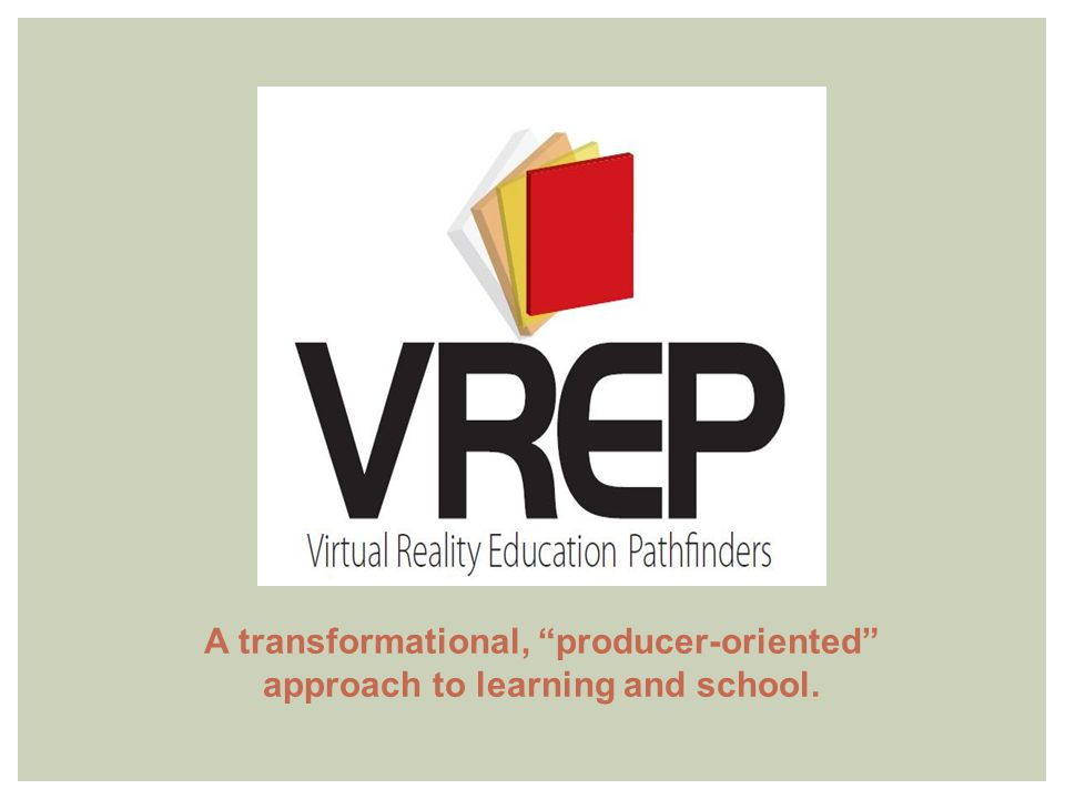 A transformational, producer-oriented approach to learning and school.