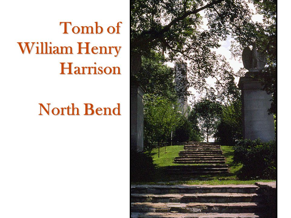Tomb of William Henry Harrison North Bend