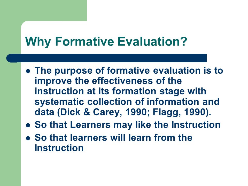 Why Formative Evaluation.