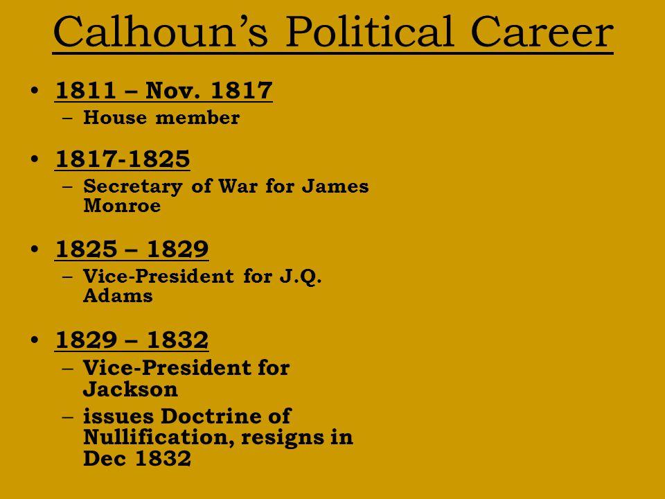 Calhoun's Political Career 1811 – Nov.