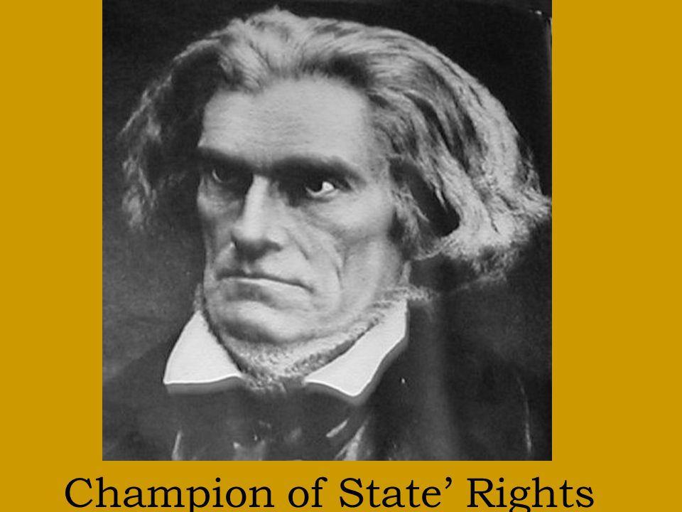 Champion of State' Rights