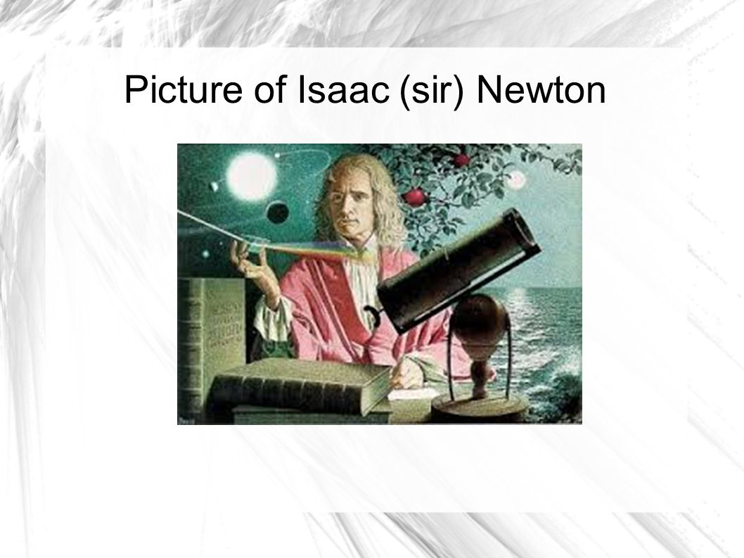 Picture of Isaac (sir) Newton