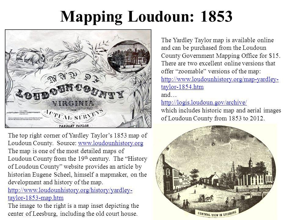 Mapping Loudoun: 1860s http://www.loc.gov/resource/g3883l.cwh00044/ (Loudoun County map, c.