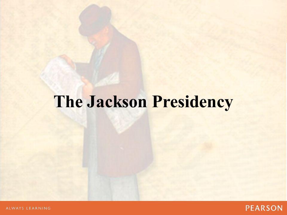 The Jackson Presidency
