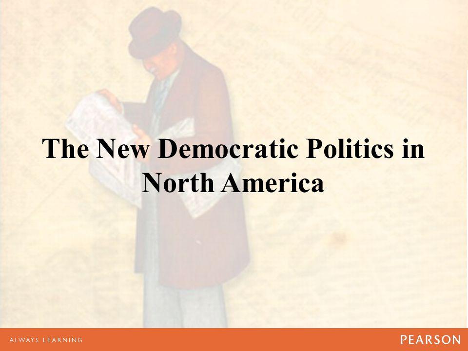 The New Democratic Politics in North America