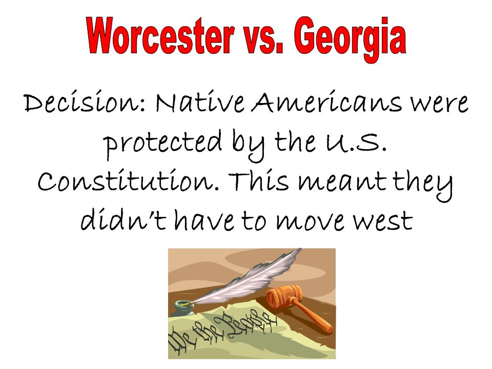 Decision: Native Americans were protected by the U.S.