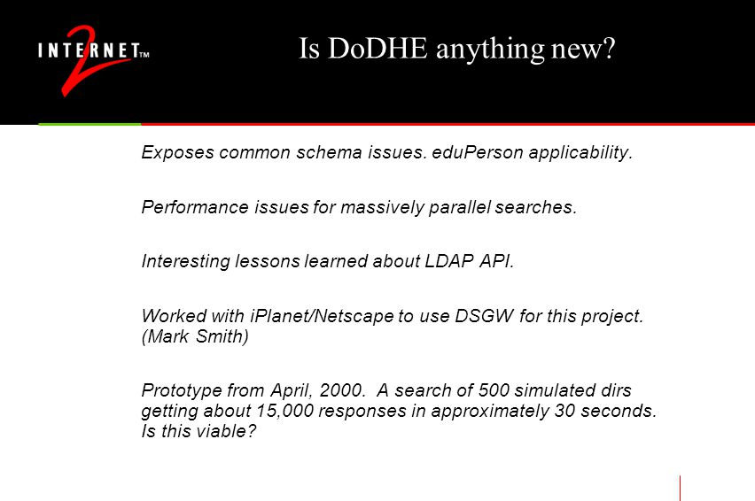 Is DoDHE anything new. Exposes common schema issues.