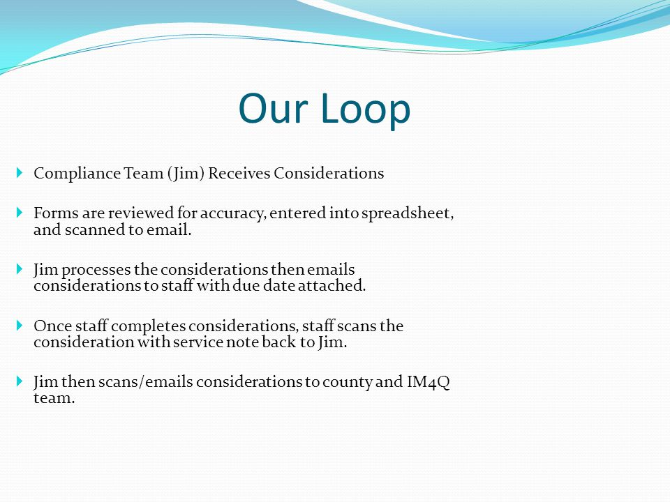 SCO Role (cont.) The SUPPORTS COORDINATOR'S Role: The Supports Coordinator is the most vital part of the Closing the Loop Process.