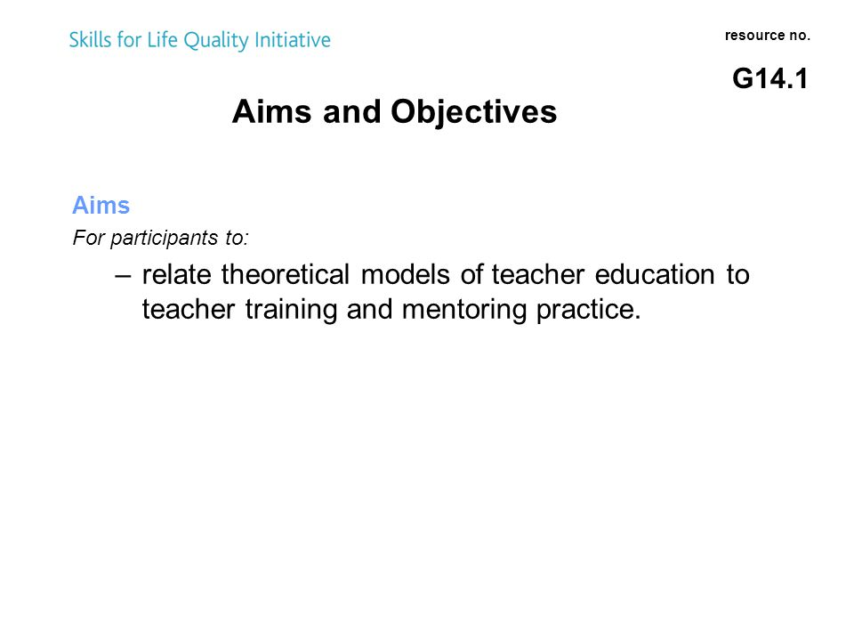 Aims and Objectives resource no.