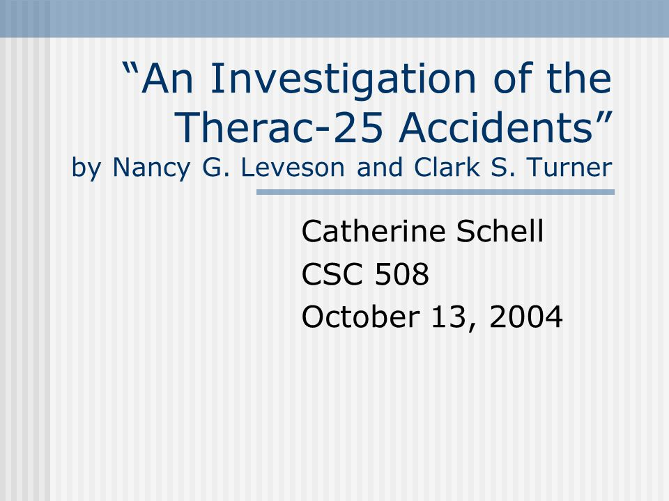 Description of Therac-25 The Therac-25 is a medical linear accelerator.