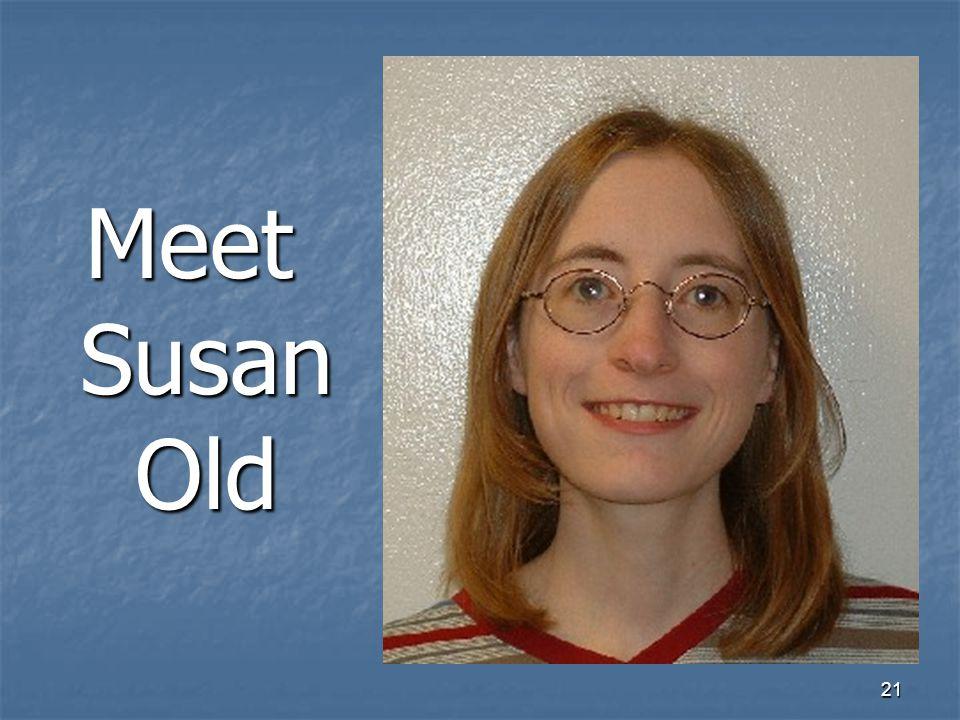 21 Meet Susan Old