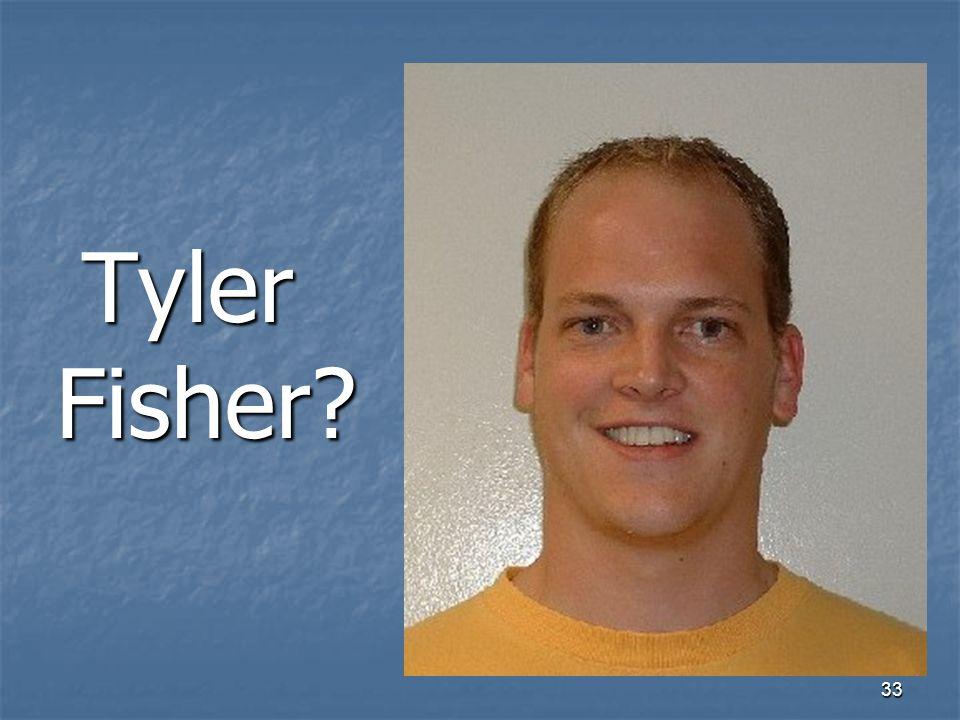 33 Tyler Fisher
