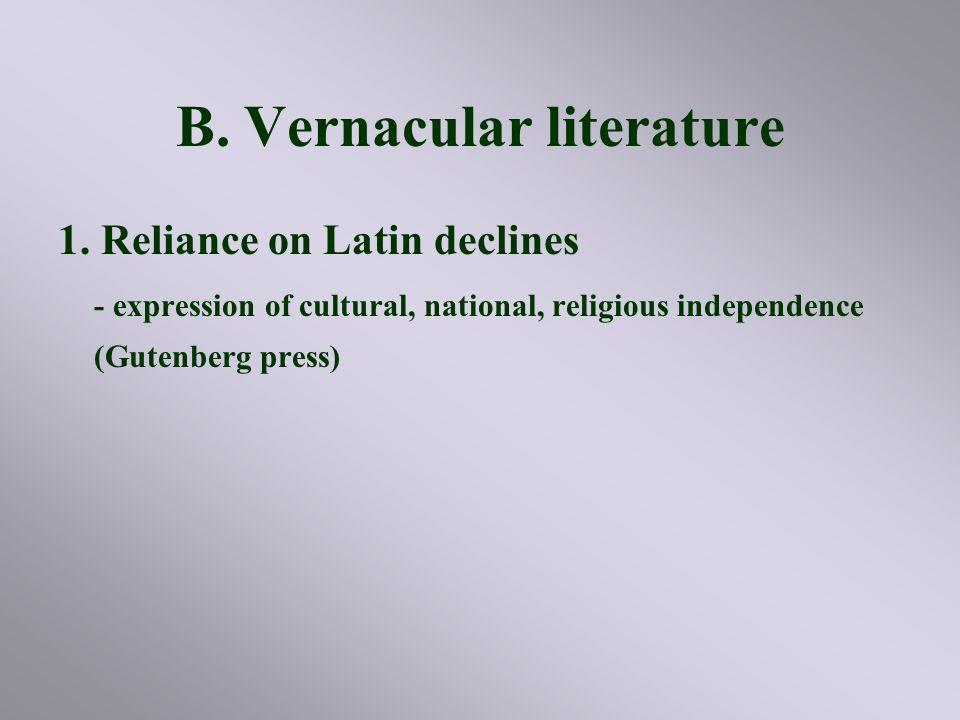 B. Vernacular literature 1.