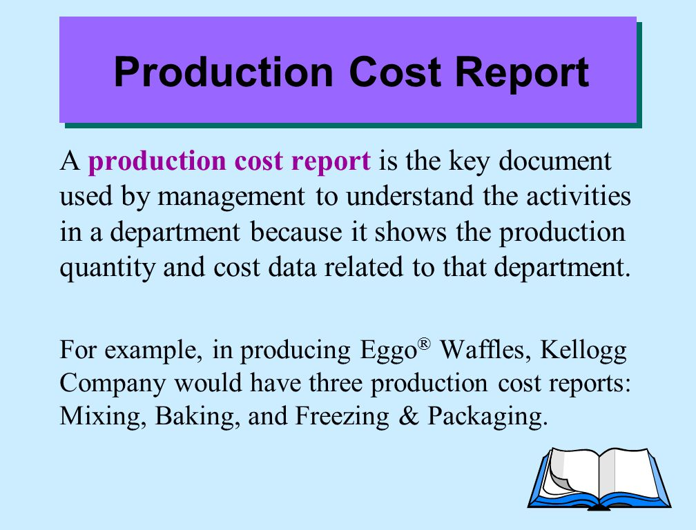 Production Cost Report A production cost report is the key document used by management to understand the activities in a department because it shows t