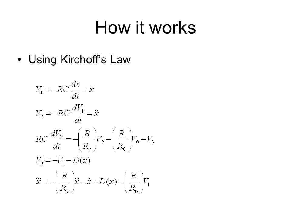 How it works Using Kirchoff's Law