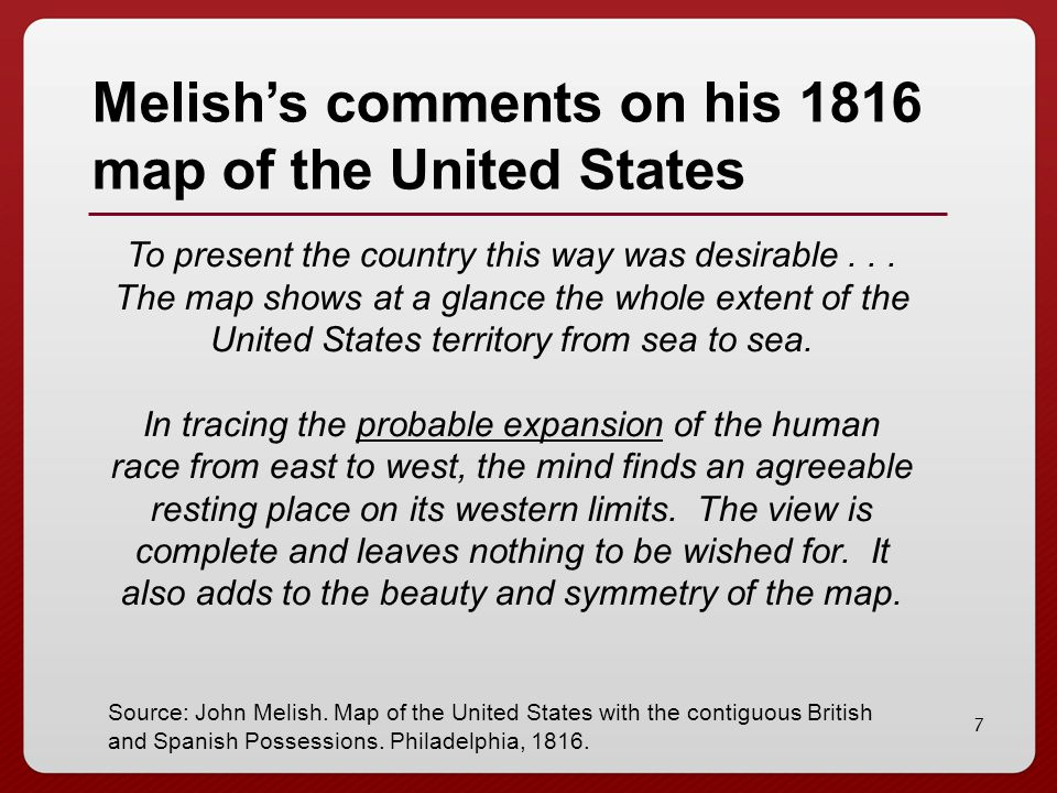 6 John Melish, Map of the U.S. with the contiguous British and Spanish Possessions,1816
