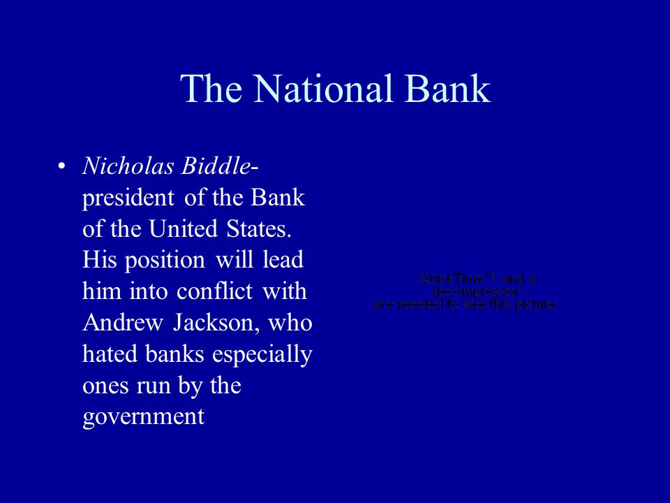 Pet Banks After winning the presidency again, Jackson set out to destroy the National Bank.