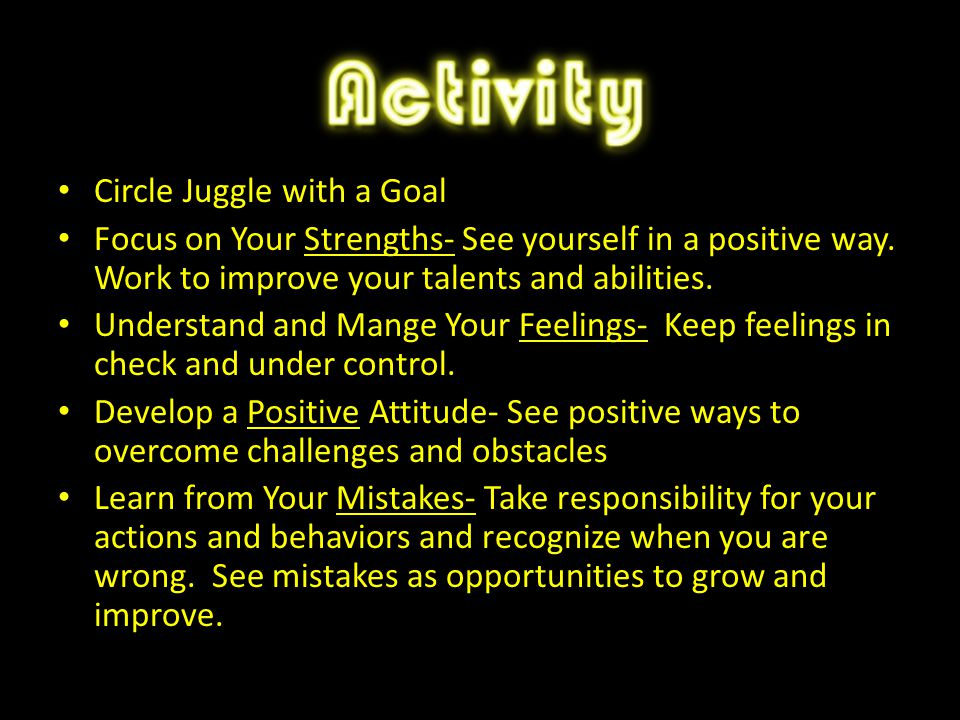 Circle Juggle with a Goal Focus on Your Strengths- See yourself in a positive way.