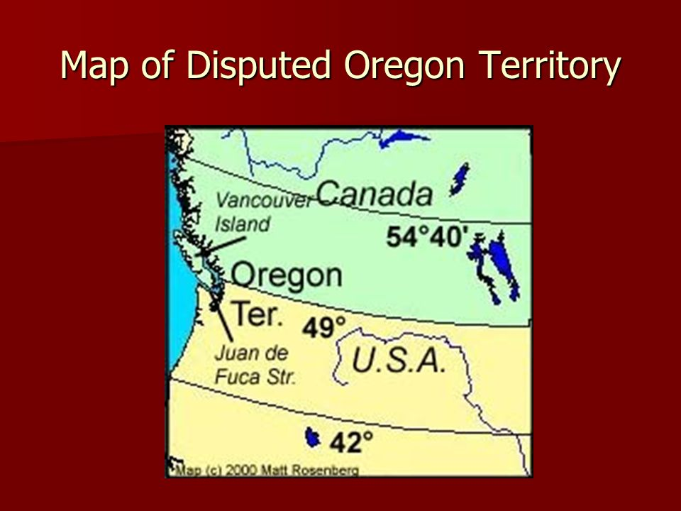 Map of Disputed Oregon Territory