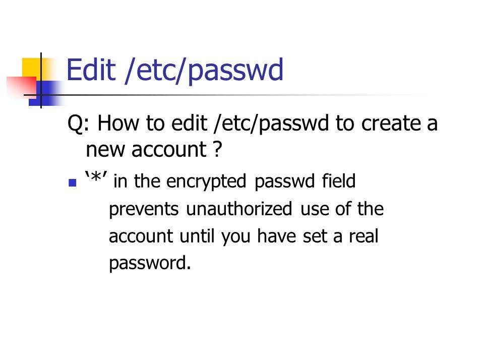 Edit /etc/passwd cont.