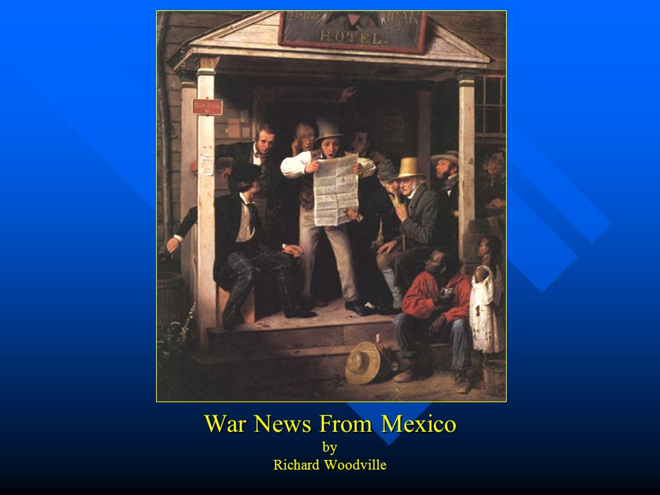 War News From Mexico by Richard Woodville
